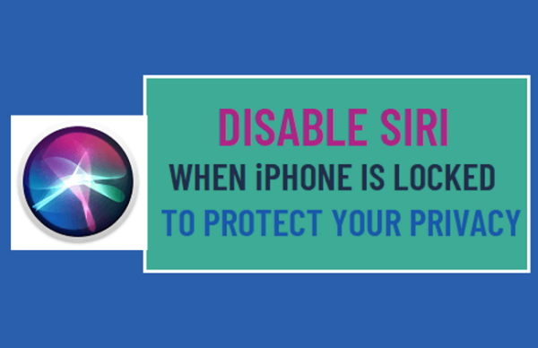 Disable SIRI When Locked